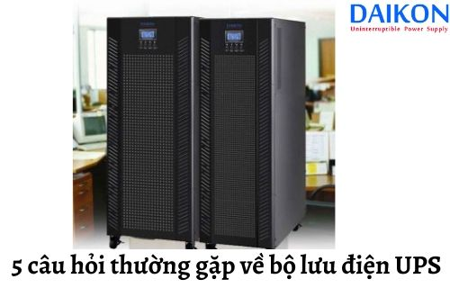 5-cau-hoi-thuong-gap-ve-bo-luu-dien-ups