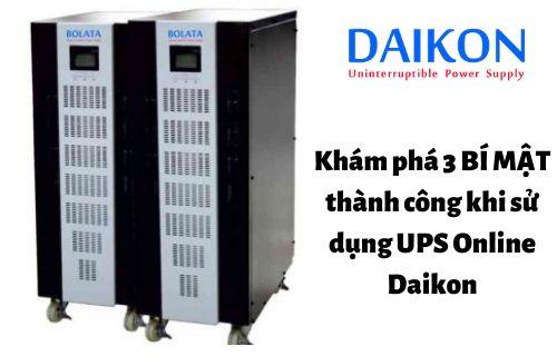kham-pha-3-bi-mat-thanh-cong-khi-su-dung-ups-online-DAIKON
