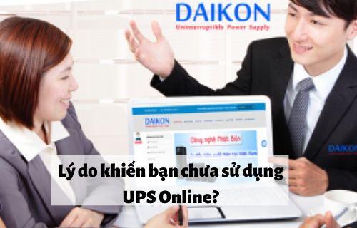 li-do-khien-ban-chua-su-dung-ups-online_