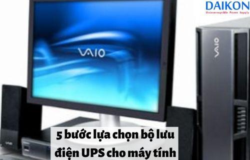 5-buoc-lua-chon=-bo-luu-dien-cho-may-tinh