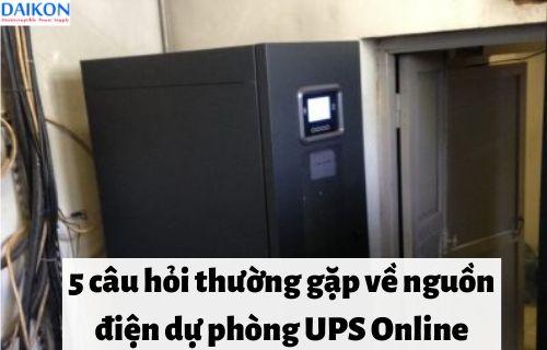 5-cau-hoi-thuong-gap-ve-nguon-dien-du-phong-ups-online