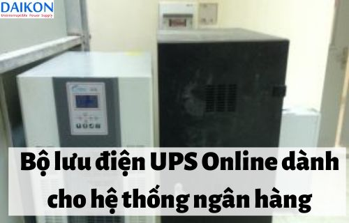 bo-luu-dien-ups-online-danh-cho-he-thong-ngan-hang