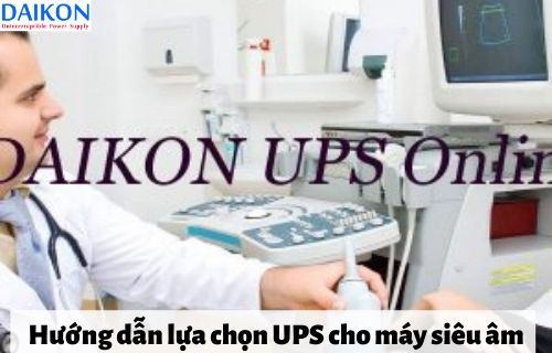 huong-dan-lua-chon-ups-cho-may-sieu-am