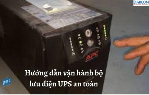 huong-dan-van-hanh-bo-luu-dien-ups-an-toan