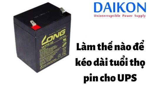 lam-the-nao-de-keo-dai-tuoi-tho-pin-cho-ups
