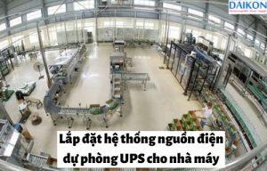 lap-dat-he-thong-nguon-dien-du-phong-ups-cho-nha-may