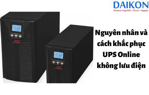 nguyen-nhan-va-cach-khac-phuc-ups-online-ko-luu-dien