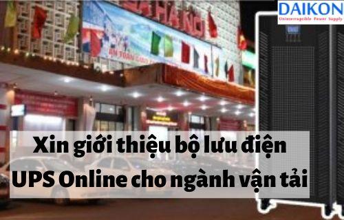 Việc sử dụng UPS online cho ngành vận tải là rất quan trọng