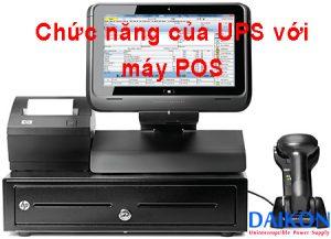 Chức năng của UPS cho máy POS