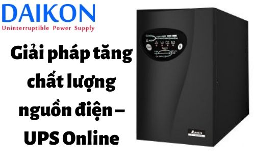 gia-tang-chat-luong-nguon-dien-ups-online