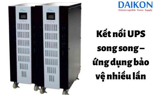 ket-noi-ups-song-song-ung-dung-bao-ve-nhieu-lan