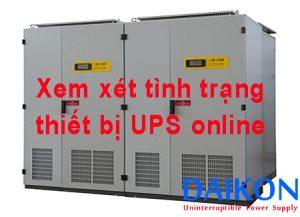 Xem xét tình trạng thiết bị UPS trước khi quyết định có sửa chữa không?