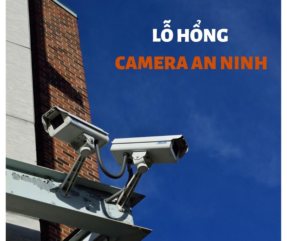 Nguy cơ cho hệ thống camera an ninh