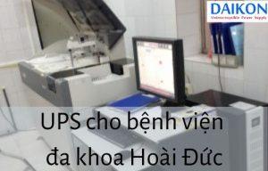 UPS-cho-ben-vien-da-khoa-hoai-duc