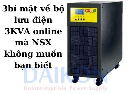 3 bí mật về bộ lưu điện 3KVA online mà NSX không muốn bạn biết