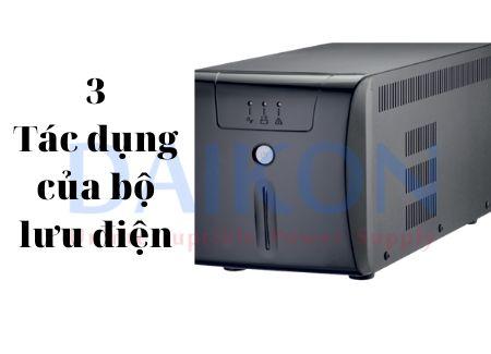 3 tác dụng của bộ lưu điện bạn cần biết