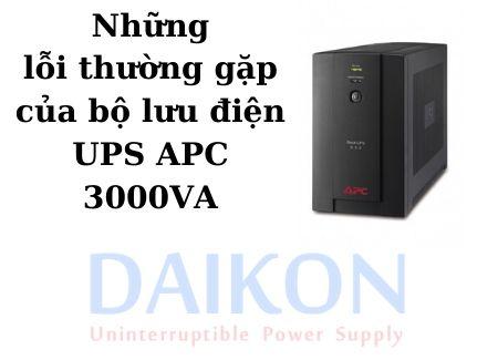 Những lỗi thường gặp của bộ lưu điện UPS APC 3000VA