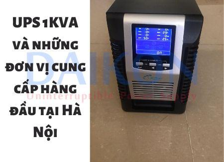 UPS 1KVA và những đơn vị cung cấp hàng đầu tại Hà Nội
