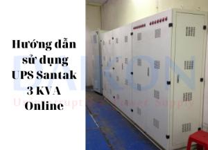 Hướng dẫn sử dụng UPS Santak 3 KVA Online